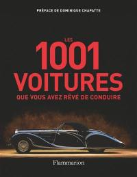 Les 1.001 voitures que vous avez rêvé de conduire
