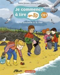 Je commence à lire en BD, Une bouteille à la mer