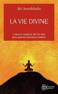 La vie divine. Volume 1,