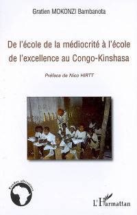 De l'école de la médiocrité à l'école de l'excellence au Congo-Kinshasa