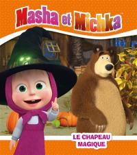 Masha et Michka, Le chapeau magique