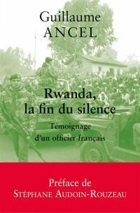 Rwanda, la fin du silence