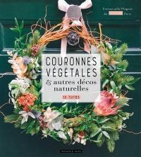 Couronnes végétales & autres décos naturelles