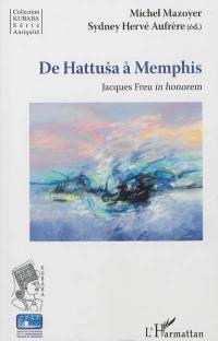 De Hattusa à Memphis