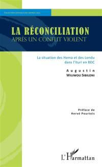 La réconciliation après un conflit violent