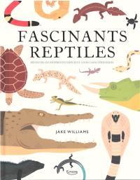 Fascinants reptiles