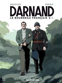 Darnand, le bourreau français. Volume 3,