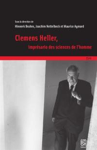 Clemens Heller, imprésario des sciences humaines