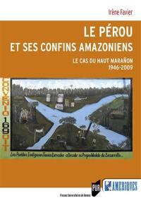 Le Pérou et ses confins amazoniens