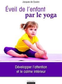Eveil de l'enfant par le yoga