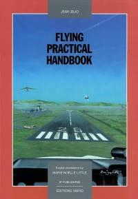 Flying practical handbook