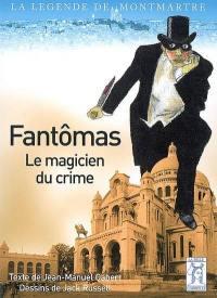 Fantômas, le magicien du crime