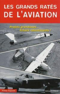 Les grands ratés de l'aviation