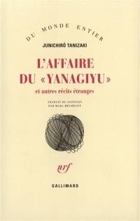 L'affaire du Yanagiyu