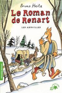 Le roman de Renart. Volume 1, Les anguilles