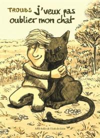 J'veux pas oublier mon chat