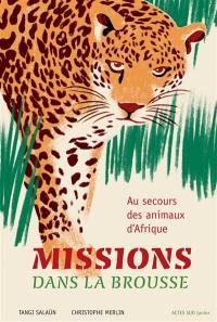 Missions dans la brousse
