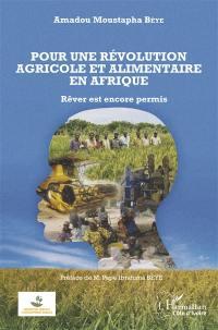Pour une révolution agricole et alimentaire en Afrique