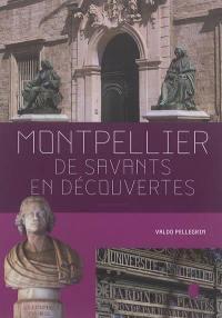 Montpellier, de savants en découvertes