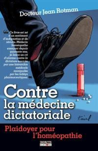 Contre la médecine dictatoriale