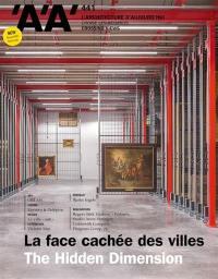 Architecture d'aujourd'hui (L'). n° 441, La face cachée des villes
