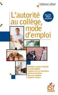 L'autorité au collège, mode d'emploi