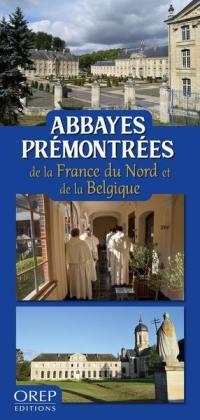 Abbayes prémontrées de la France du nord et de la Belgique