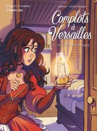 Complots à Versailles. Volume 4, Le trésor des Rovigny