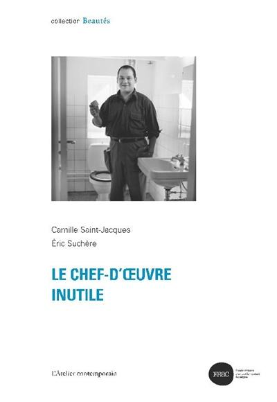 Le chef-d'oeuvre inutile