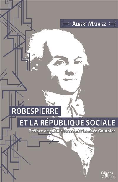 Robespierre et la république sociale