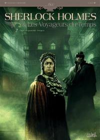 Sherlock Holmes & les voyageurs du temps. Volume 2, Fugit irreparabile tempus