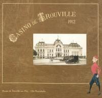 1912, le casino de Trouville