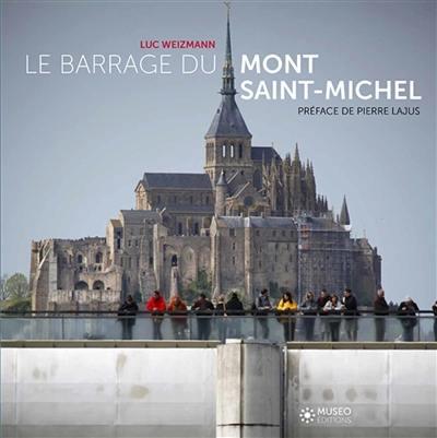 Le barrage du Mont-Saint-Michel