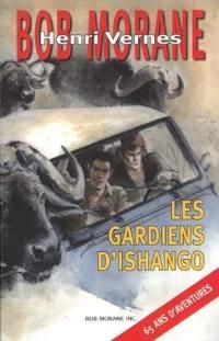 Bob Morane, Les gardiens d'Ishango