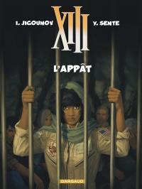 XIII. Volume 21, L'appât