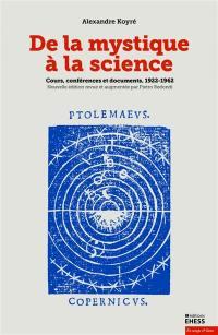 De la mystique à la science