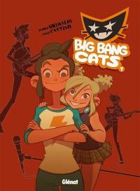Big Bang Cats. Vol. 1. Naissance d'un groupe