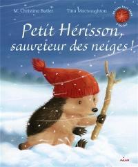 Petit Hérisson, sauveteur des neiges !