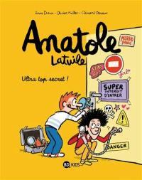 Anatole Latuile. Volume 5, Ultra top secret !