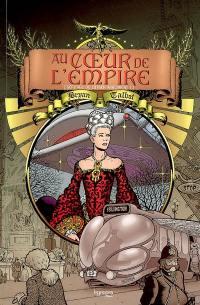 Au coeur de l'Empire. Volume 1,