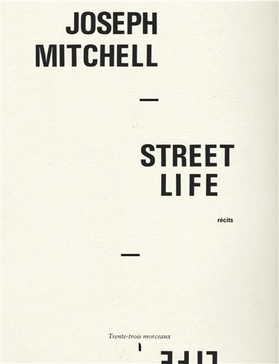 Street life : récits