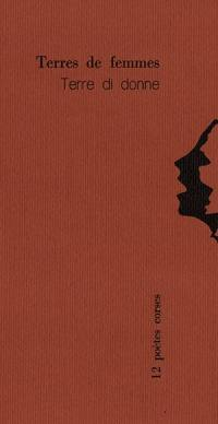 Terres de femmes = Terre di donne : 12 poètes corses