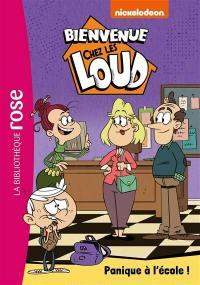 Bienvenue chez les Loud. Volume 29, Panique à l'école !