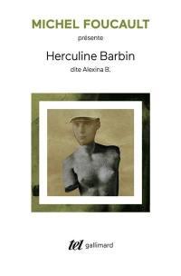 Herculine Barbin dite Alexina B.. Suivi de Un scandale au couvent