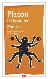 Le banquet; Phèdre