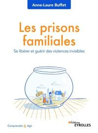 Les prisons familiales