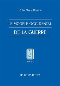 Le modèle occidental de la guerre