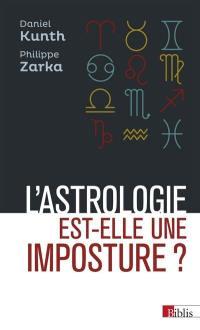L'astrologie est-elle une imposture ?