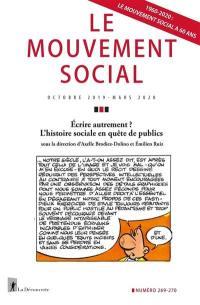 Mouvement social (Le). n° 269-270, Ecrire autrement ?