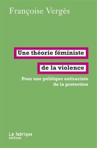 Une théorie féministe de la violence